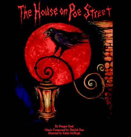 Yonder Window presents THE HOUSE ON POE STREET, written by Fengar Gael, directed by Katie McHugh